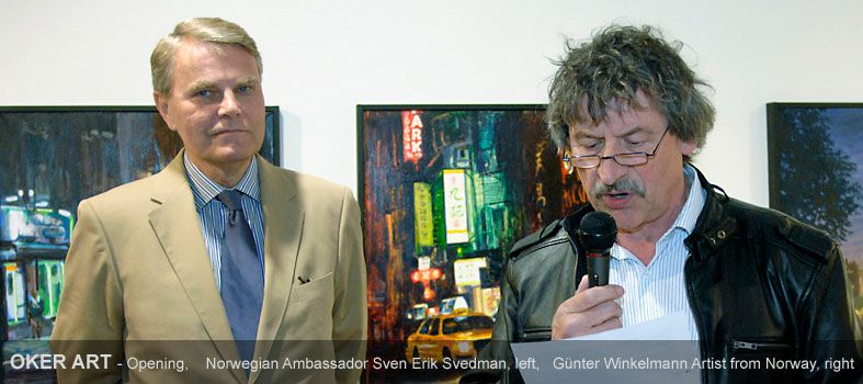 OKER ART - Opening, with the Norwegian Ambassador Sven Erik Svedman