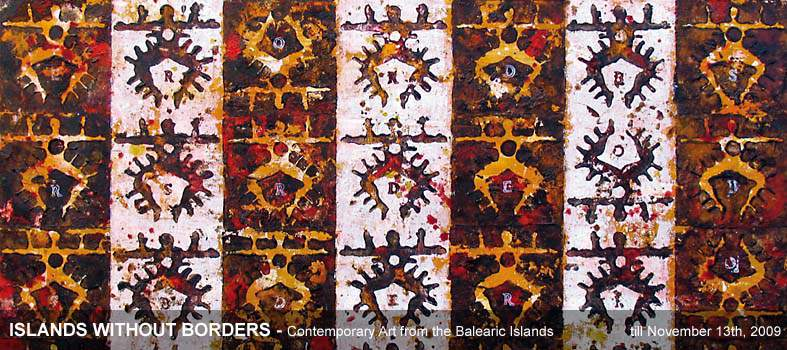 ISLANDS WITHOUT BORDERS - Contemporary Art from the Balearic Islands