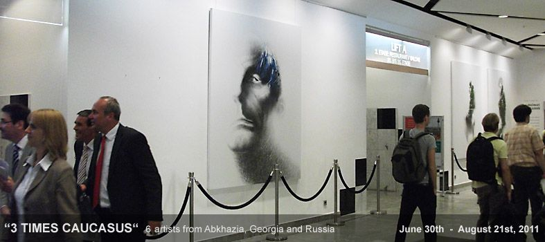 current exhibition: 3 TIMES CAUCASUS